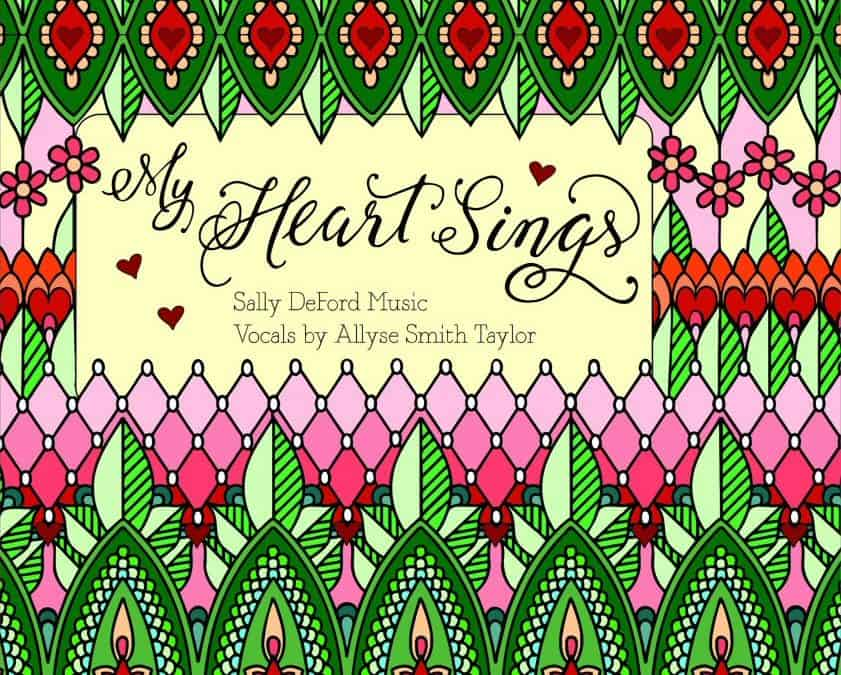My Heart Sings: A project finished, and a new children's song
